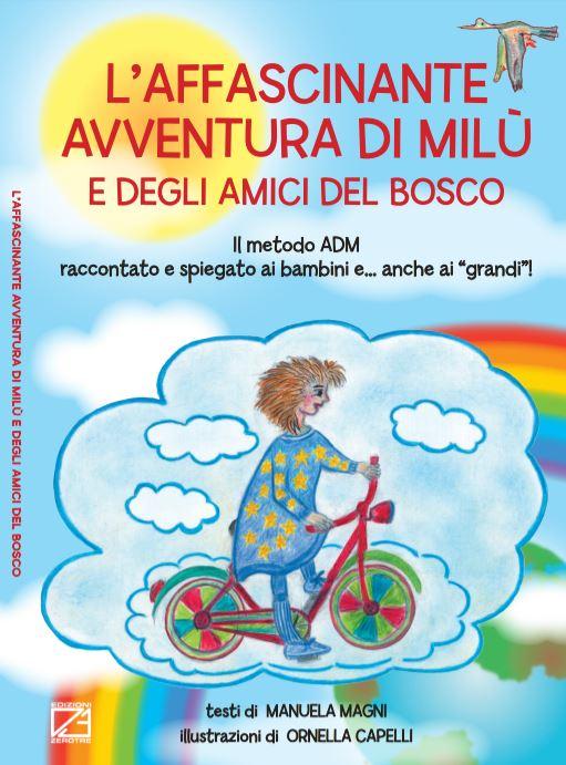 L' affascinante avventura di Milù e degli amici del bosco